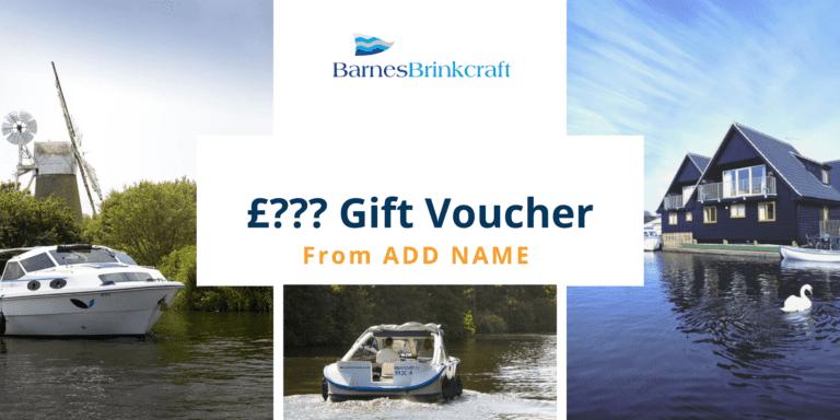 Norfolk Broads Holiday Gift Voucher - Barnes Brinkcraft